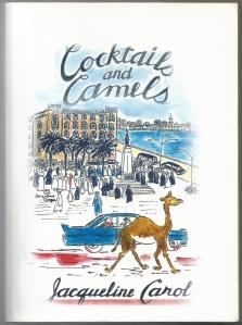 Cocktails & Camels, by Jacqueline Cooper